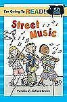 NEW - I'm Going to Read (Level 1): Street Music (I'm Going to Read Series)