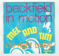 """MEL And TIM Vinyle 45T 7"""" BACKFIELD IN MOTION - DO RIGHT BABY - SAVA 45255 RARE"""