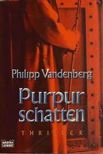 PHILIPP VANDENBERG: Purpurschatten - Taschenbuch - guter Zustand - Porto 1,20 €