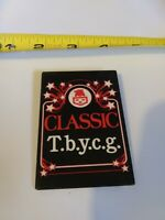 Vintage Classic T.b.y.c.g. advertising pin button pinback *EE77