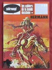 SCHTROUMPF  LES CAHIERS DE LA BD  N° 44   HERMANN