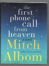 THE FIRST PHONE CALL FROM HEAVEN by Mitch Albom (2013 Hardcover) FIRST EDITION