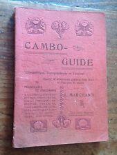 GUIDE DE CAMBO LES BAINS 1900 photos, pubs Pyrénées  PAYS BASQUE/ INTROUVABLE