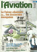 """FANA DE L AVIATION N° 366 FAIREY """"GANNET"""" / RECETTE DU """"SOUFFLE"""" SELON P.BARTOE"""