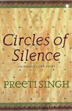 Circles Of Silence, Singh, Preeti, Used; Good Book