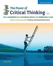 The Power of Critical Thinking by Lewis Vaughn