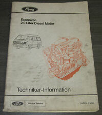 Technische Information Ford Econovan I 2.0 Liter Diesel Motor Stand März 1986!