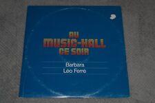 Au Music-Hall Ce Soir~Barbara & Leo Ferre~1976 Chanson Pop~French IMPORT