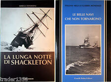 LOTTO 2 Libri La lunga notte di Shackleton + Le belle navi che non tornarono