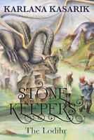 Stone Keepers: The Lodihr -Karlana Kasarik Fiction Book Aus Stock