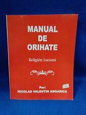 Libro Manual Del Orihate, oriate  (yoruba-religion-ifa-santeria-caracol.)