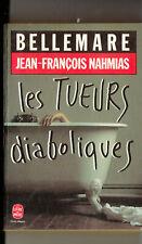 Pierre Bellemare Les tueurs diaboliques  poche 6554