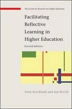 Facilitating Reflective Learning in Higher Education (Society for-ExLibrary