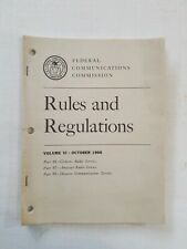Federal Communications Commission Rules And Regulations Volume VI OCTOBER 1966