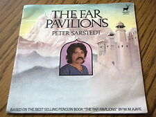 "PETER SARSTEDT - THE FAR PAVILIONS  7"" VINYL PS"