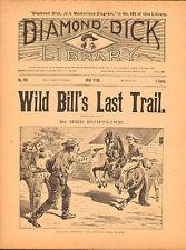 dime novel: DIAMOND DICK LIBRARY #192: Wild Bill's Last Trail by Ned Buntline NM