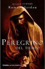 El Peregrino del Tiempo by Romain Sardou - Grijalbo Novela Historica (Spanish)