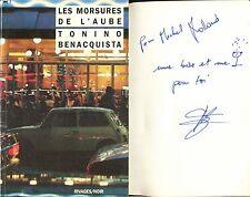 Tonino Benacquista - Les morsures de l'aube - Rivages/Noir 143 - ENVOI - EO 1992