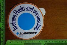 Alter Aufkleber BLAUPUNKT Bosch Gruppe In einem Punkt sind wir uns einig