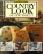 Country Living's Country Look and How to Get It: And How to Get It, Sears, Mary