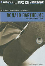 The Dead Father (Audible Modern Vanguard) by Barthelme, Donald