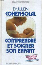 Cohen Solal Julien - Détails sur le produit Comprendre et soigner son enfant - 1