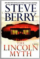 The Lincoln Myth: A Novel (Cotton Malone) by Steve Berry 1st Edition, Signed