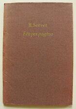 Fluxus 1975:  Wim T. Schippers as B. Servet: Eén per pagina;  (1500 copies )