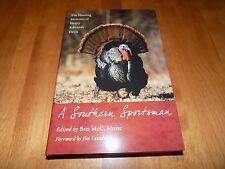 A SOUTHERN SPORTSMAN Hunting Memoirs Wild Turkey Whitetail Bird Hunter Book NEW