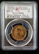 2007-D James Madison Presidential Dollar PCGS MS68 Satin Finish Pos A free ship