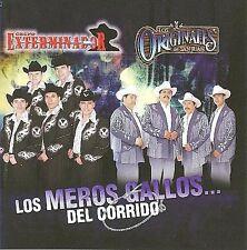 Los Meros Gallos del Corrido by Grupo Exterminador y Los Originales de San Juan