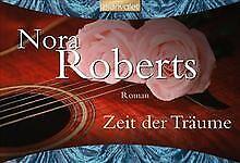 Zeit der Träume: Roman von Roberts, Nora   Buch   Zustand gut