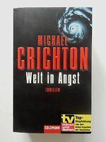 Michael Crichton Welt in Angst Roman Thriller Goldmann Verlag