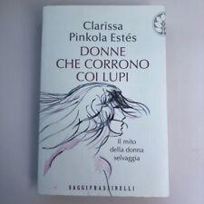 Donne che corrono coi lupi, Clarissa Pinkola Estes, Frassinelli, 2009