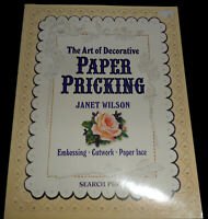 The Art of Decorative Paper Pricking by Janet Wilson (Paperback, 2004)