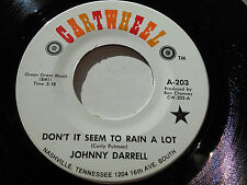 JOHNNY DARRELL NM- Don't It Seem To Rain A Lot  I'll Never Get Up This Slow 203