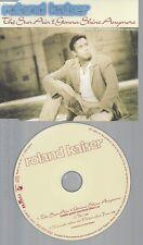 CD--ROLAND KAISER -- --- THE SUN AIN'T GONNA SHINE ANYM