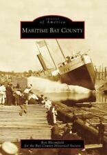 Maritime Bay County, MI (IMG) (Images of America), Bay County Historical Society