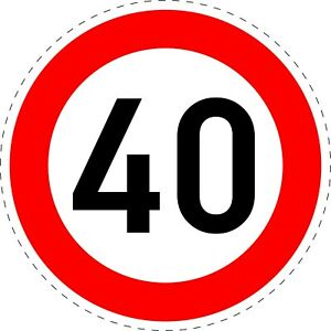 1 x Traffic Sign 40 MPH. Speed Limit Road Safety Adhesive Stickers 150mm TR130