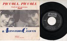 ALESSANDRA CASACCIA disco 45 giri PICCOLA PICCOLA Festival SANREMO 1969 ITALY