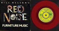 "BILL NELSON'S RED NOISE furniture music HAR 5176 red vinyl uk 1979 7"" PS EX/EX-"