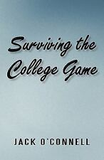 Surviving the College Game by Jack O'Connell (2010, Paperback)