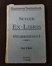 31)Nr.188- EXLIBRIS-Büchlein Seyler- Bücherzeichen, 1895