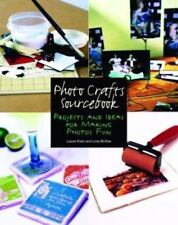 Photo Crafts Sourcebook: Projects and Ideas for Making Photos Fun-ExLibrary