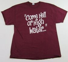 """WIMBERLEY Texas Hill Country """"Come Hell Or High water.."""" T Shirt Size XL (NWOT)"""