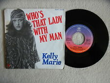 """45T 7"""" KELLY MARIE """"Who's that lady with my man"""" 45. PY. 140067 FRANCE §"""