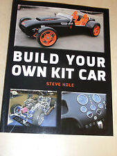 Build Your Own Kit Car BOOK MANUAL GUIDE KITCAR KIT-CAR By Steve Hole 2013