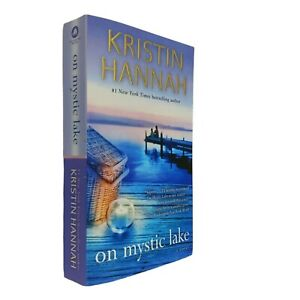 On Mystic Lake A Novel by Hannah, Kristin  Mass Market Paperback Book
