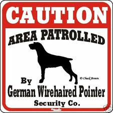 German Wirehaired Pointer Caution Dog Sign