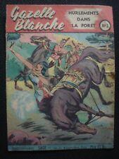 Gazelle blanche (1949) 2 Hurlements dans la forêt (Magni) (TBE/proche neuf)